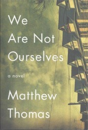 BOOKKEEPING by Mary McWay Seaman WE ARE NOT OURSELVES by Matthew Thomas